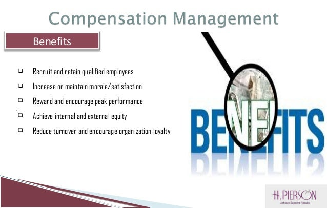 The Role Of Compensation Management In An Organization