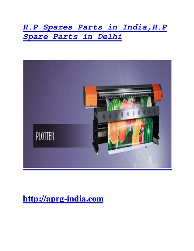 H.P Spares Parts in India,H.P Spare Parts in Delhi http://aprg-india.com