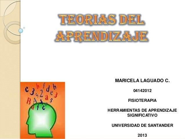 MARICELA LAGUADO C.         04142012       FISIOTERAPIAHERRAMIENTAS DE APRENDIZAJE       SIGNIFICATIVO UNIVERSIDAD DE SANT...