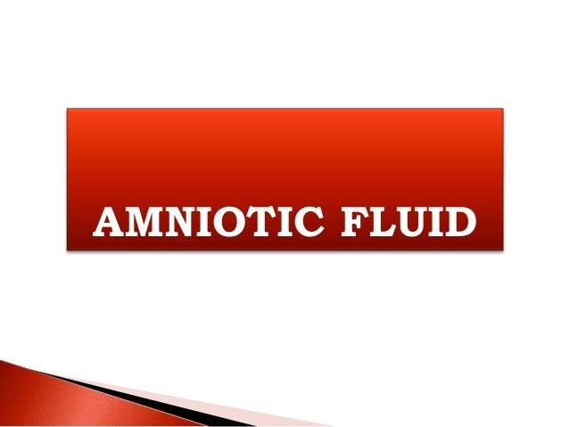 AMNIOTIC FLUID