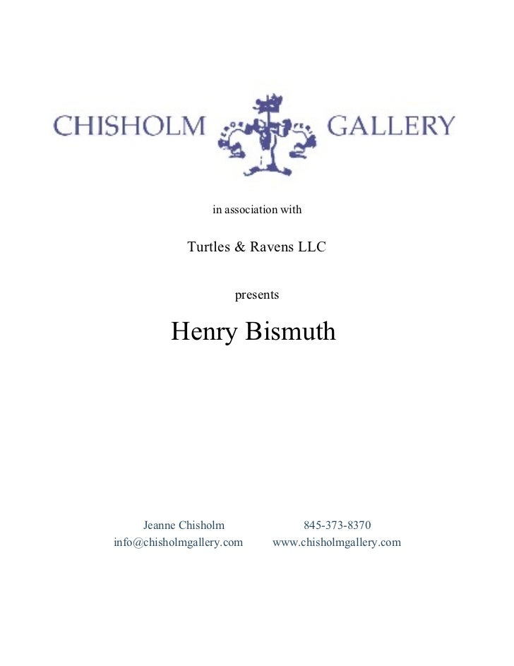 in association with  in association with Turtles & Ravens LLC presents Henry Bismuth  Jeanne Chisholm  845-373-8370 info@c...