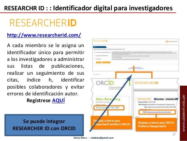 Henry Chero – reddolac@gmail.com A cada miembro se le asigna un identificador único para permitir a los investigadores a a...