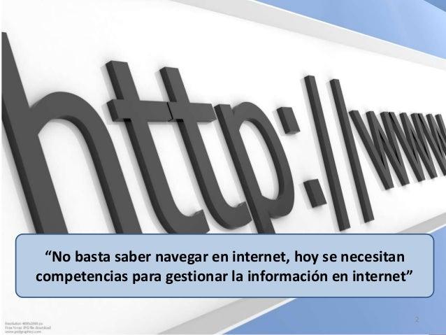 """Henry Chero – reddolac@gmail.com """"No basta saber navegar en internet, hoy se necesitan competencias para gestionar la info..."""