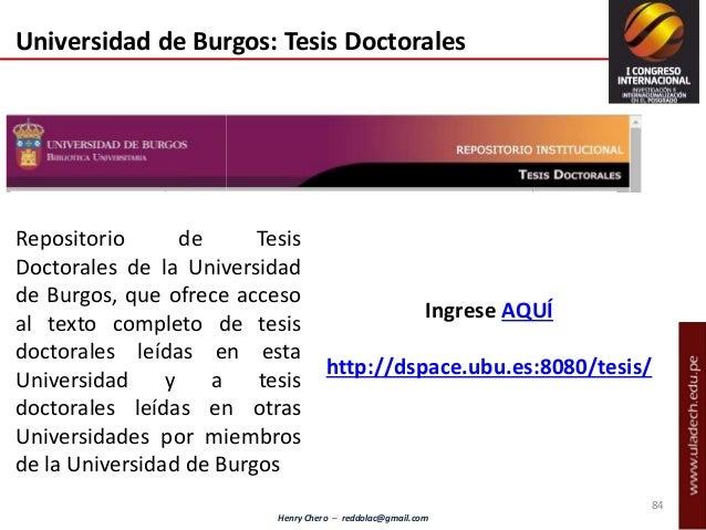 Henry Chero – reddolac@gmail.com Universidad de Burgos: Tesis Doctorales Repositorio de Tesis Doctorales de la Universidad...