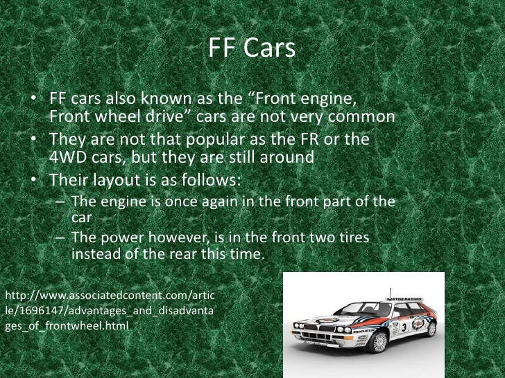 """FF Cars <br />FF cars also known as the """"Front engine, Front wheel drive"""" cars are not very common <br />They are not that..."""