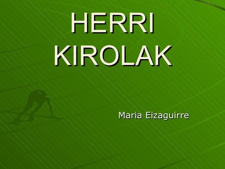 HERRI KIROLAK Maria Eizaguirre