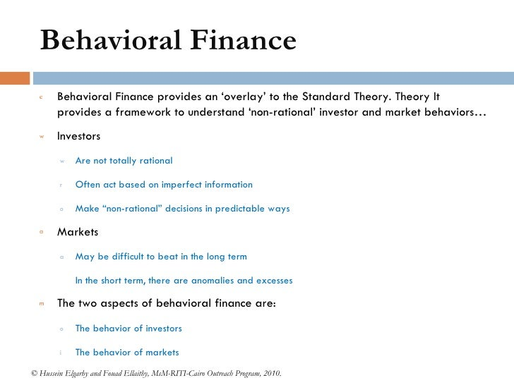 behavioural finance Behavioural finance is a part of behavioural economics that studies important irrationalities on financial markets key topics include common mistakes people make when deciding how much to save and how to invest, excess volume of trade, equity premium puzzle, bubbles, and predictability of financial markets.