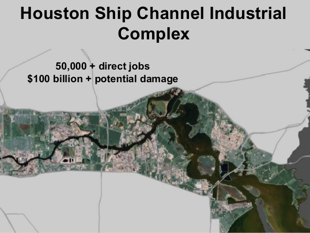 Houston Ship Channel Industrial Map My