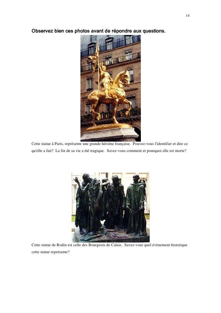 14    Observez bien ces photos avant de répondre aux questions.     Cette statue à Paris, représente une grande héroïne fr...