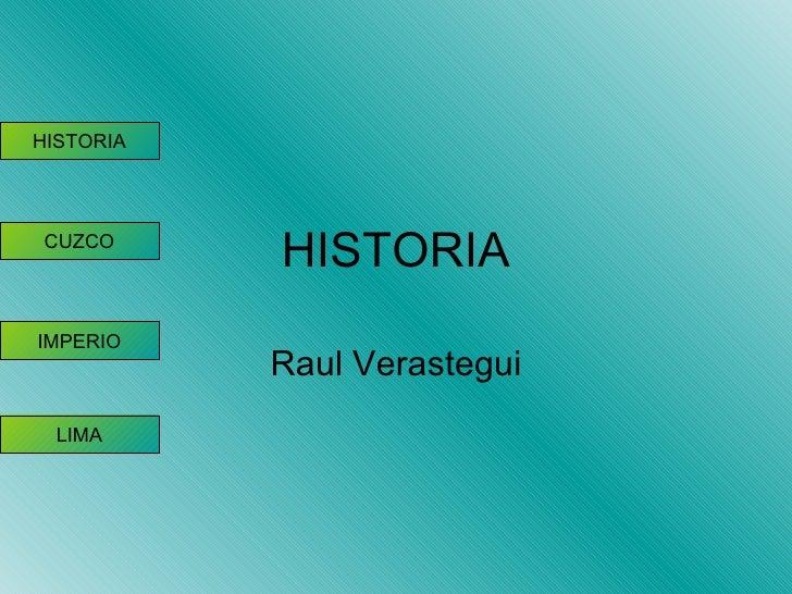 HISTORIA Raul Verastegui