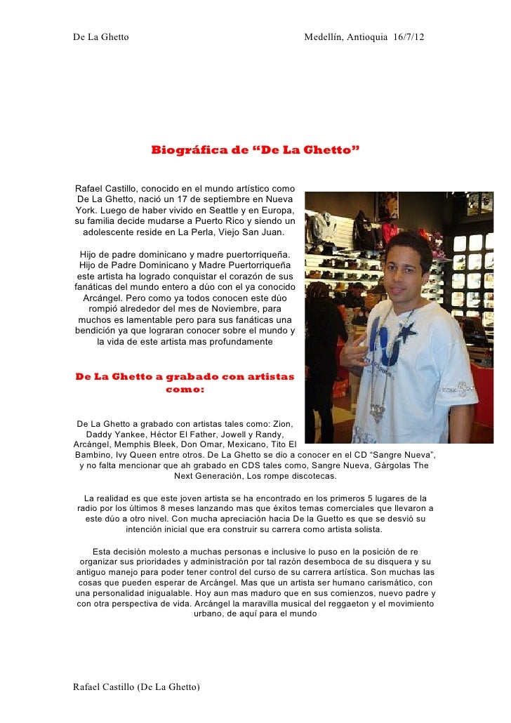 "De La Ghetto                                             Medellín, Antioquia 16/7/12                   Biográfica de ""De L..."