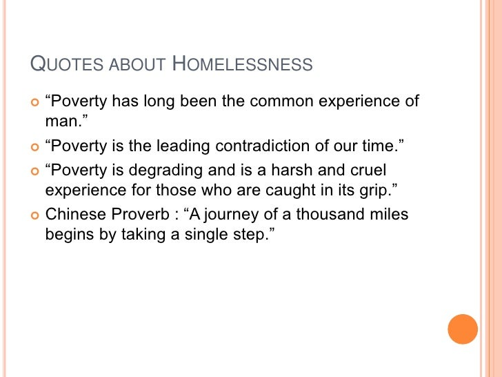 Quotes About Homelessness Amazing The Homeless
