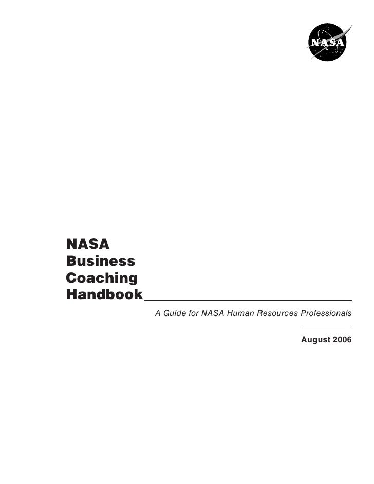 NASA    Business    Coaching    Handbook                A Guide for NASA Human Resources Professionals                ...