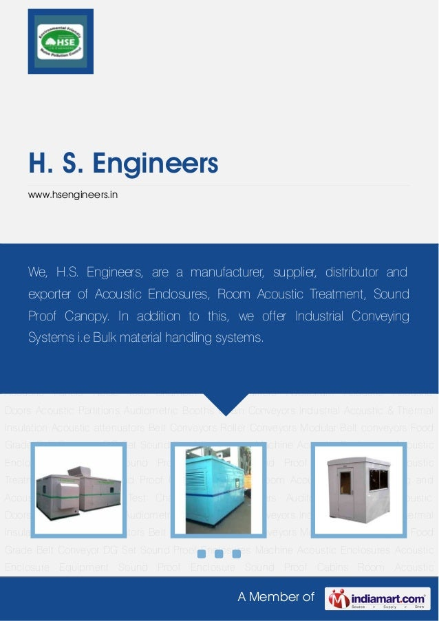A Member ofH. S. Engineerswww.hsengineers.inAcoustic Enclosure Equipment Sound Proof Enclosure Sound Proof Cabins Room Aco...