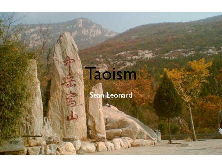 Taoism                             Sean Leonardhttp://chinatraveltip.net/