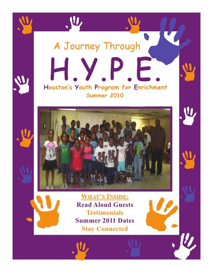 A Journey ThroughHouston's Youth Program for Enrichment             Summer 2010          WHAT'S INSIDE:         Read Aloud...