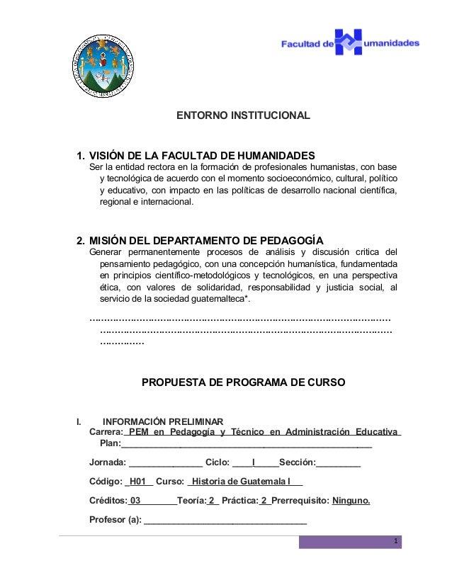 ENTORNO INSTITUCIONAL1. VISIÓN DE LA FACULTAD DE HUMANIDADES     Ser la entidad rectora en la formación de profesionales h...