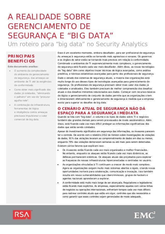 """A REALIDADE SOBRE GERENCIAMENTO DE SEGURANÇA E """"BIG DATA"""" Um roteiro para """"big data"""" no Security Analytics PRINCIPAIS BENE..."""