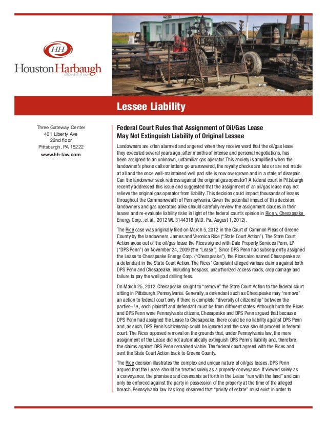 Lessee LiabilityThree Gateway Center    Federal Court Rules that Assignment of Oil/Gas Lease    401 Liberty Ave           ...