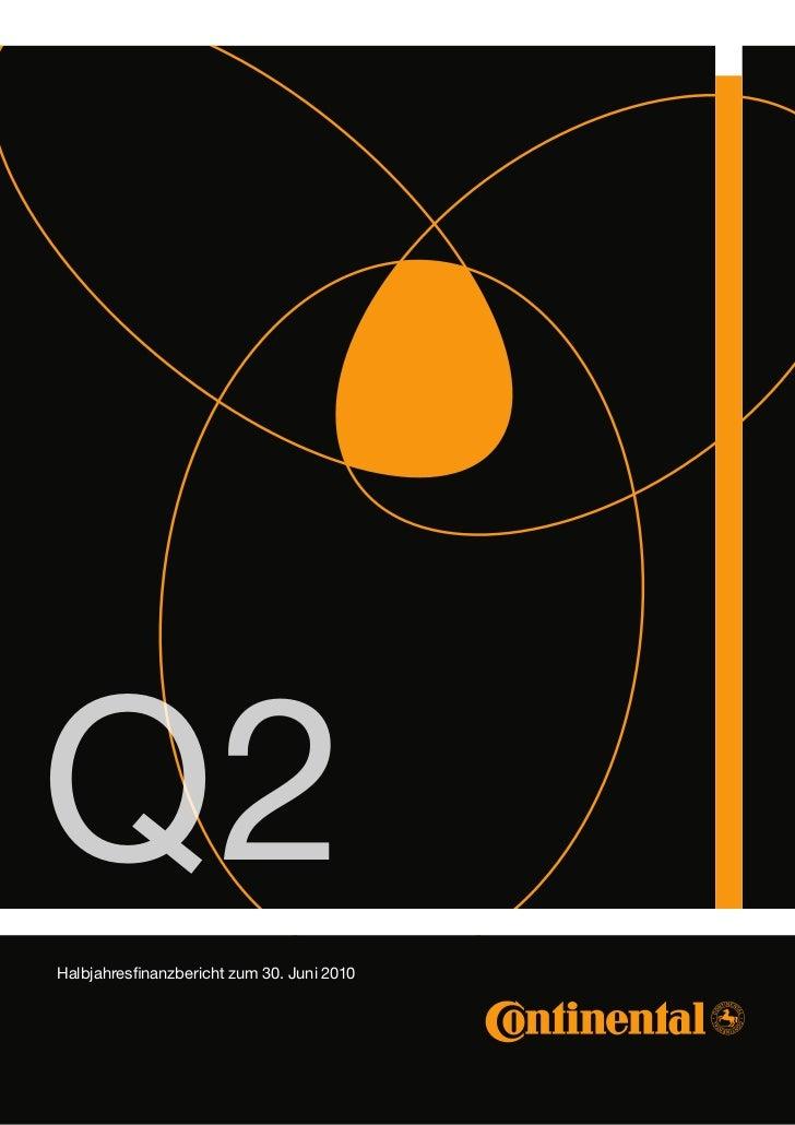 Q2Halbjahresfinanzbericht zum 30. Juni 2010