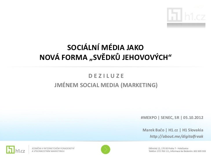 """SOCIÁLNÍ MÉDIA JAKONOVÁ FORMA """"SVĚDKŮ JEHOVOVÝCH""""            DEZILUZE   JMÉNEM SOCIAL MEDIA (MARKETING)                   ..."""