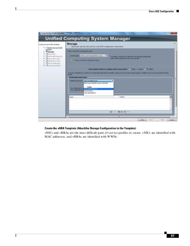 66 Cisco UCS Configuration 67 67 Cisco
