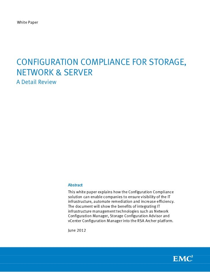 White PaperCONFIGURATION COMPLIANCE FOR STORAGE,NETWORK & SERVERA Detail Review                  Abstract                 ...