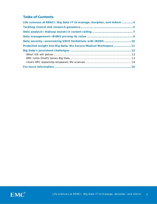 Table of Contents Life sciences at RENCI: Big Data IT to manage, decipher, and inform ............4 Tackling clinical and ...