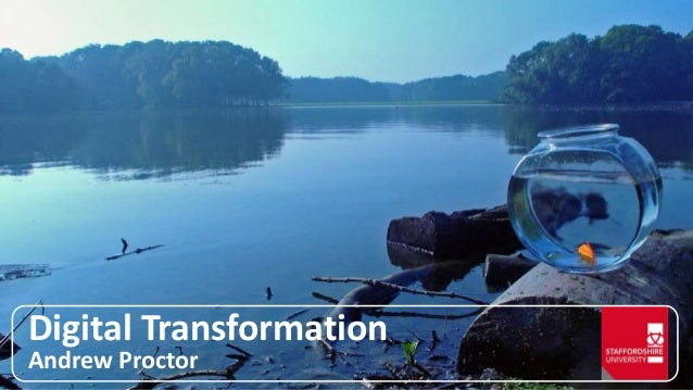 Classification: Restricted Digital Transformation Andrew Proctor