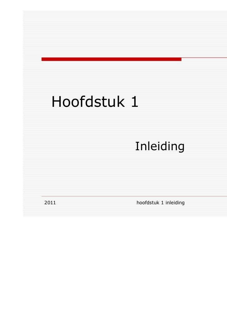 Hoofdstuk 1            Inleiding2011        hoofdstuk 1 inleiding   11