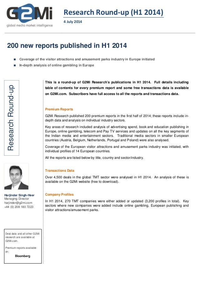 Research Round-up (H1 2014) 4 July 2014 200 new reports published in H1 2014  Coverage of the visitor attractions and amu...