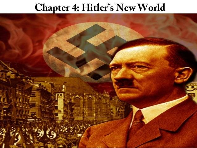 Chapter 4: Hitler's New World