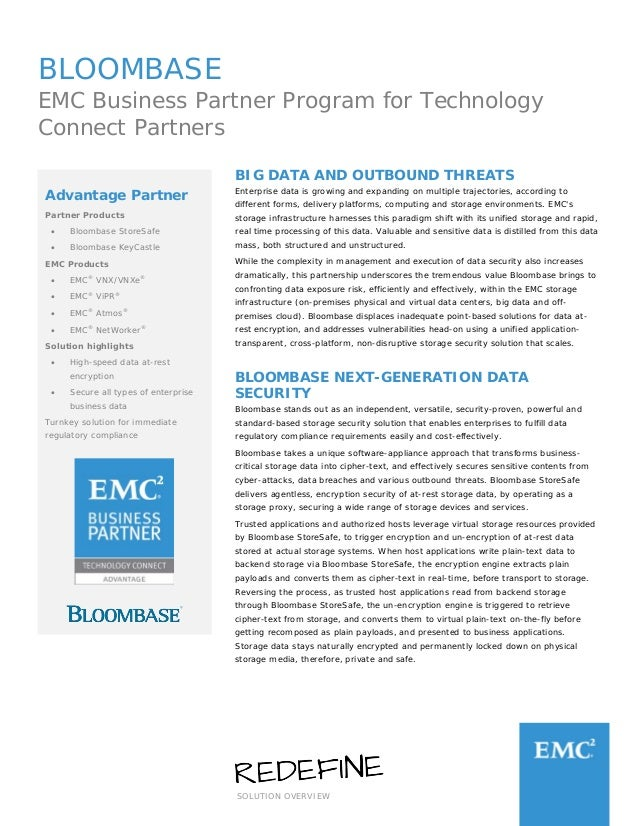 SOLUTION OVERVIEW BLOOMBASE EMC Business Partner Program for Technology Connect Partners BIG DATA AND OUTBOUND THREATS Ent...