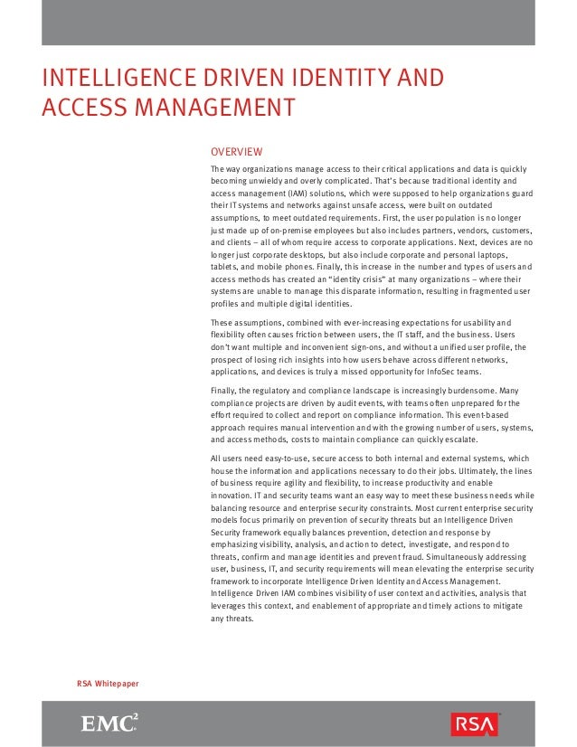 INTELLIGENCE DRIVEN IDENTITY AND  ACCESS MANAGEMENT  RSA Whitepaper  OVERVIEW  The way organizations manage access to thei...