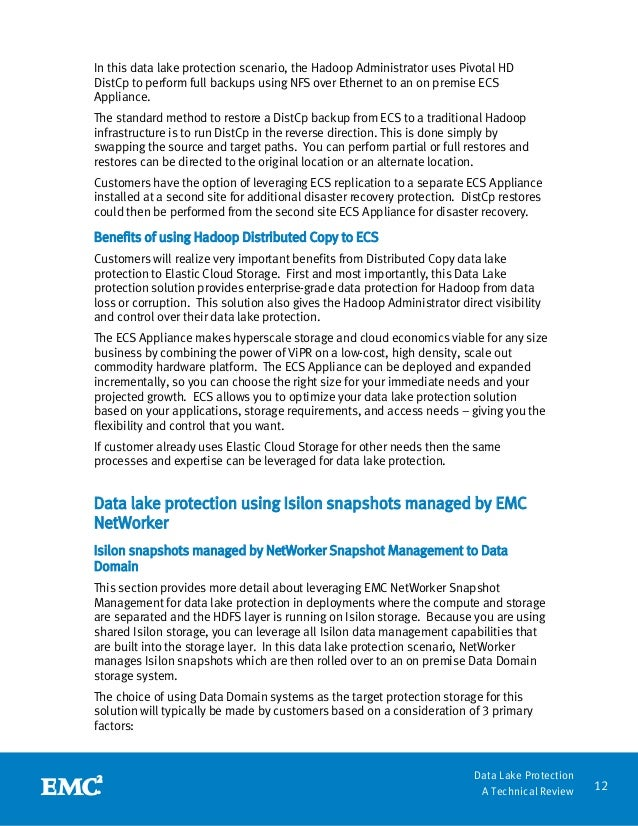 12 Data Lake Protection A Technical Review In this data lake protection scenario, the Hadoop Administrator uses Pivotal HD...