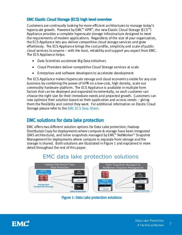 7 Data Lake Protection A Technical Review EMC Elastic Cloud Storage (ECS) high level overview Customers are continually lo...