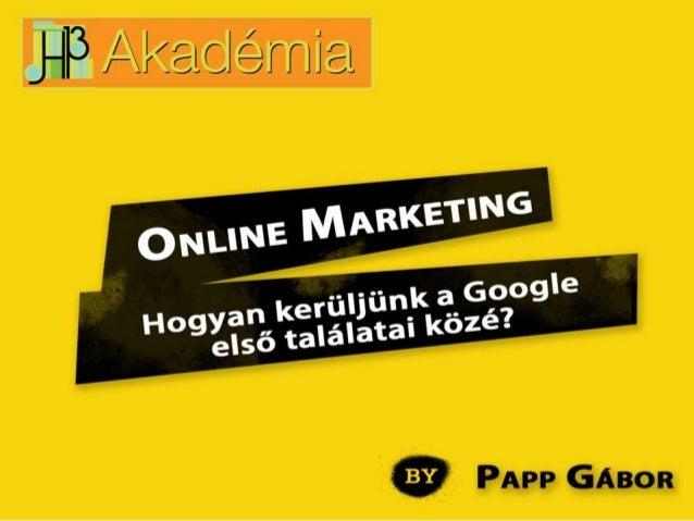 Online Marketing: Hogyan kerüljünk a Google első találatai közé?