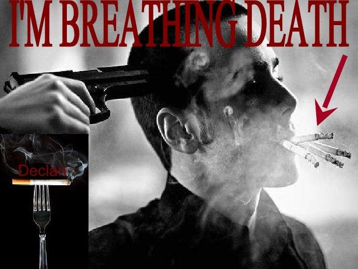 Declan I'M BREATHING DEATH