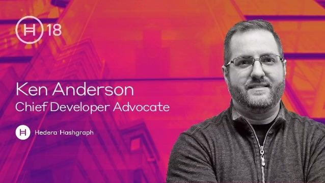 Ken Anderson Chief Developer Advocate