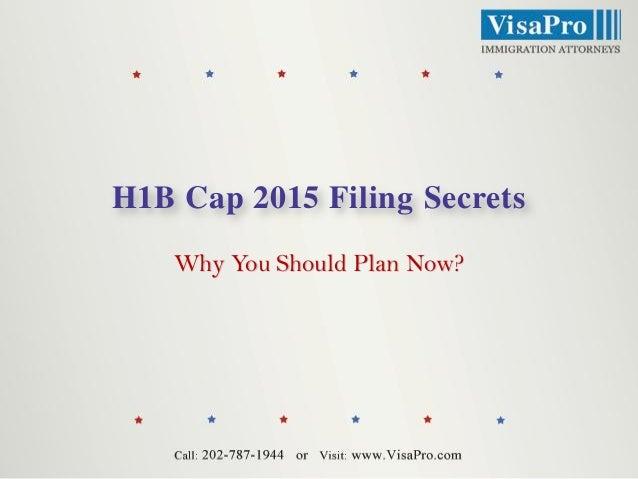 H1B Cap 2015 Filing Secrets Why You Should Plan Now?