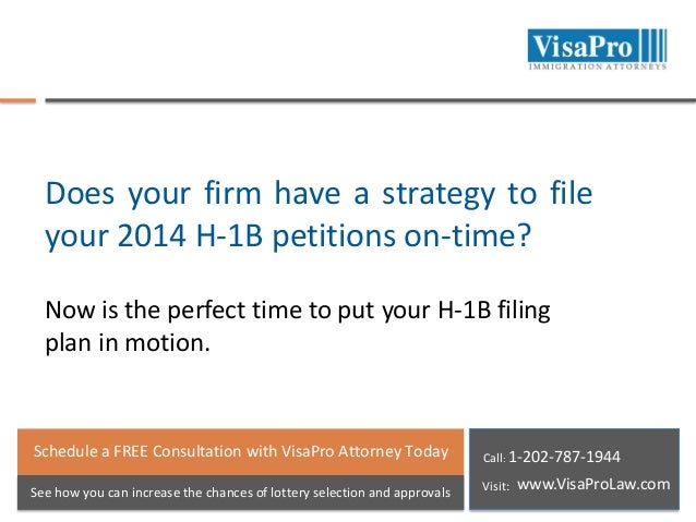 Does your firm have a strategy to file your 2014 H-1B petitions on-time? Now is the perfect time to put your H-1B filing p...