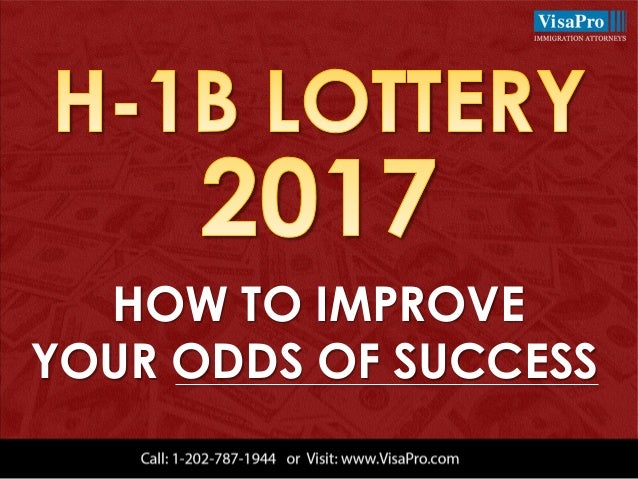 HOW TO IMPROVE YOUR ODDS OF SUCCESS