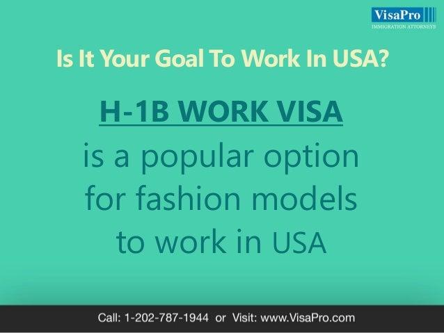 H1B Work Visa For Fashion Models: How To Get A Work Visa To Model In USA Slide 2