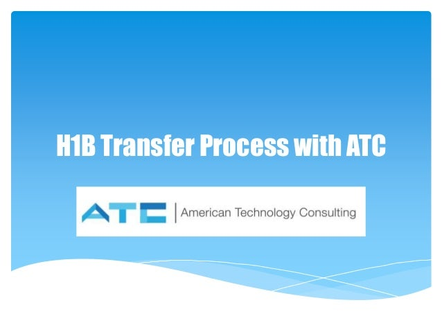 H1B Transfer Process with ATC