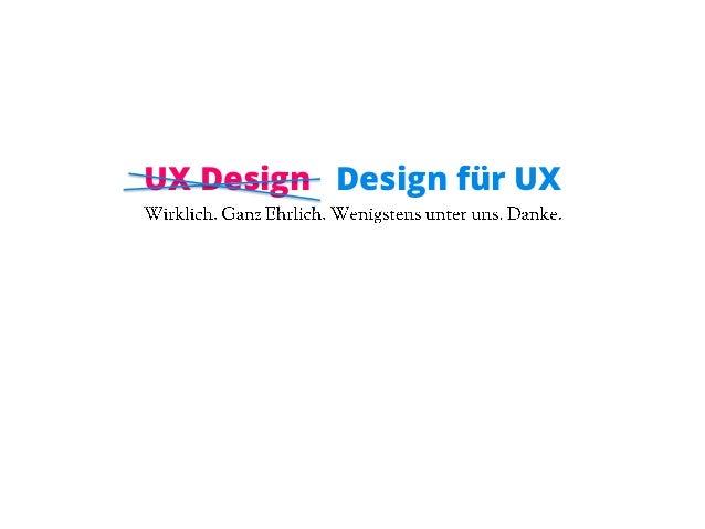 UX Design Design für UX