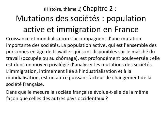 (Histoire, thème 1) Chapitre 2 : Mutations des sociétés : population active et immigration en France Croissance et mondial...