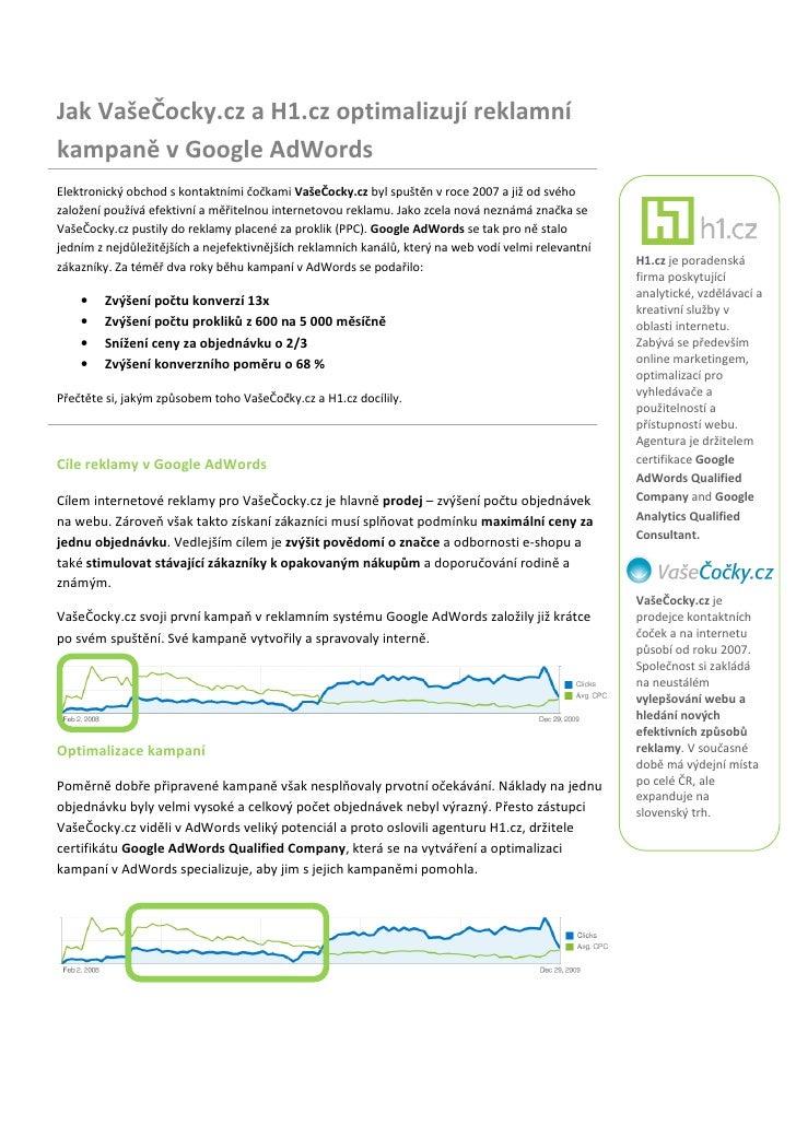 Jak VašeČocky.cz a H1.cz optimalizují reklamní kampaně v Google AdWords Elektronický obchod s kontaktními čočkami VašeČock...
