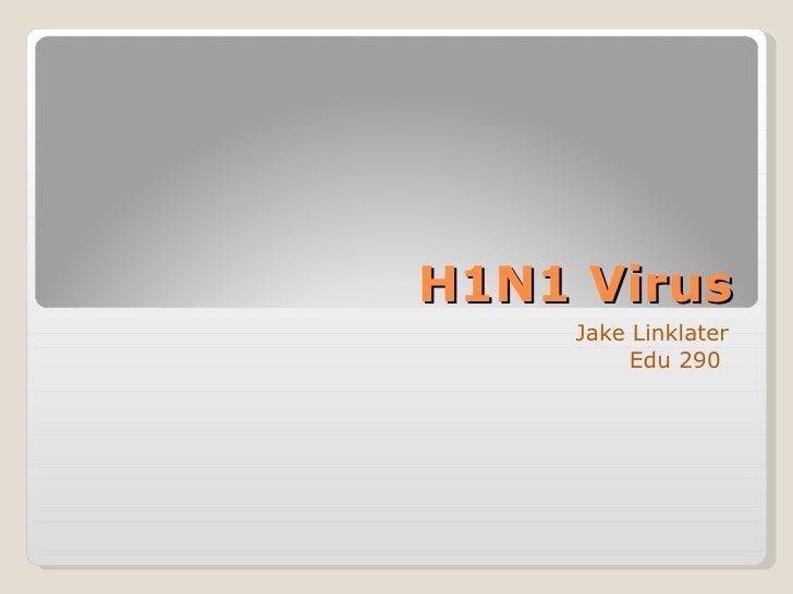 H1N1 Virus Jake Linklater Edu 290
