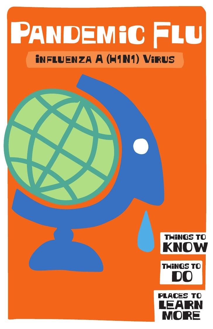 Influenza A (H1N1) Virus