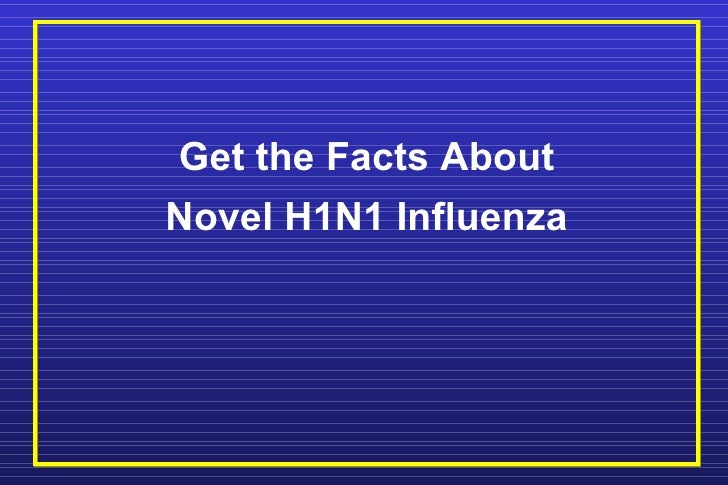 Get the Facts About Novel H1N1 Influenza